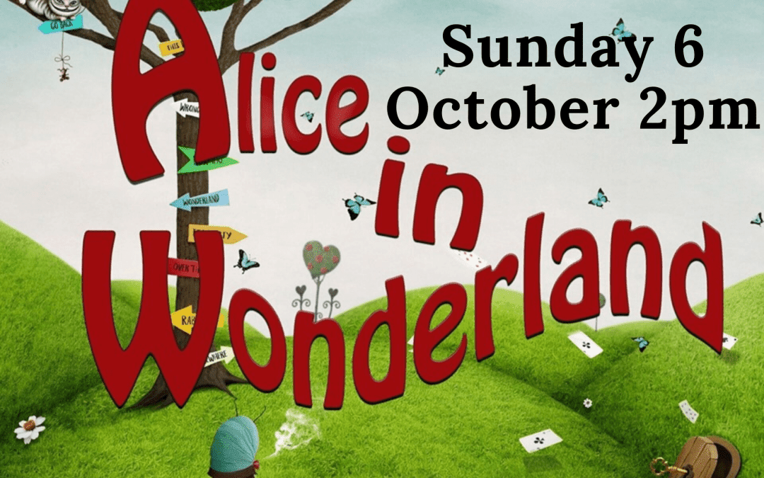 The Pantoloons – Alice in Wonderland – Sunday 6 October – 2pm