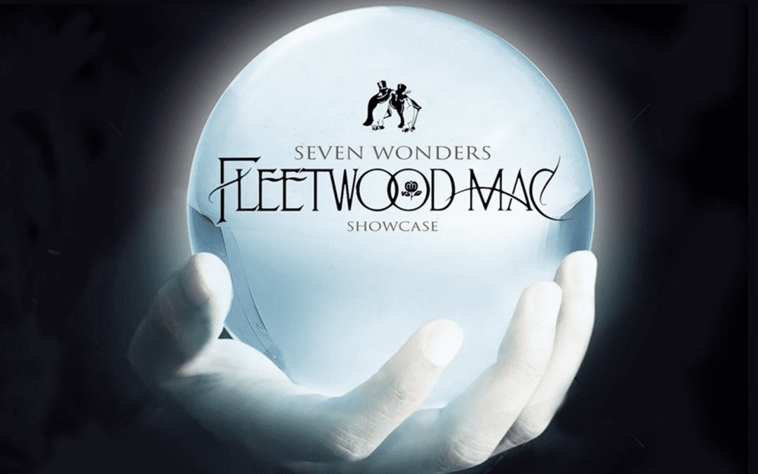 Seven Wonders Fleetwood Mac Showcase – Saturday 7 December – 7pm